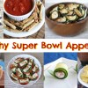 Healthy Super Bowl Appetizers 2013